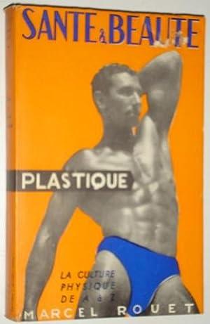 Sante & beaute plastique: Rouet, Marcel