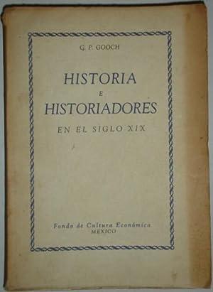 Historia e historiadores en el siglo XIX: Gooch, G. P.