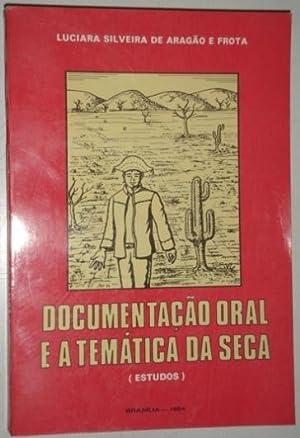 Documentacao oral e a tematica da seca (estudos): Frota, Luciara Silveira de Aragao e