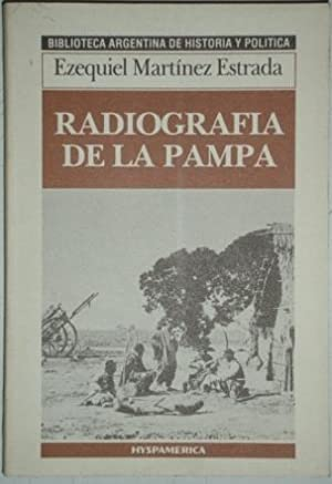 Radiografia de La Pampa: Martinez Estrada, Ezequiel