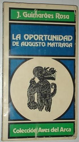 La oportunidad de Augustro Matraga: Guimaraes Rosa, J.