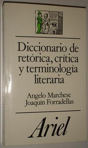Diccionario de retorica, critica y terminologia literaria: Marchese, Angelo &