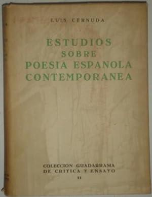 Estudios sobre poesia española contemporanea: Cernuda, Luis