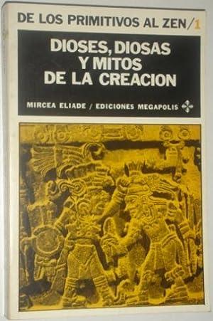 Dioses, diosas y mitos de la creacion: Eliade, Mircea