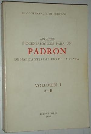 Aportes biogenealogicos para un padron de habitantes del Rio de la Plata. Volumen I: Fernandez de ...