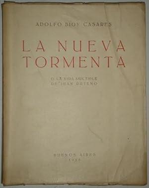 La nueva tormenta o la vida multiple: Bioy Casares, Adolfo