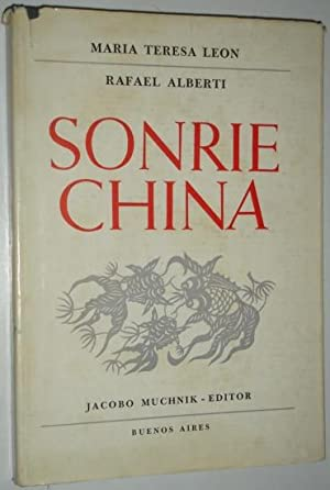Sonrie China: Alberti, Rafael & Leon, Maria Teresa