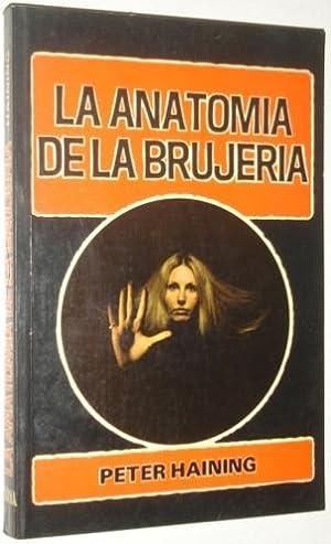 La anatomia de la brujeria: Haining, Peter