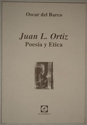 Juan L. Ortiz. Poesia y etica: Barco, Oscar del