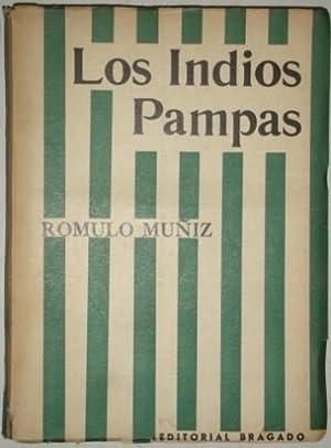 Los indios pampas: Muñiz, Romulo
