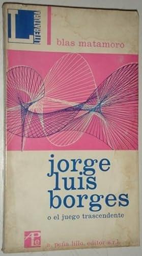 Jorge Luis Borges o el juego trascendente: Matamoro, Blas