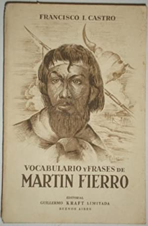 Vocabulario y frases de Martin Fierro: Castro, Francisco I.