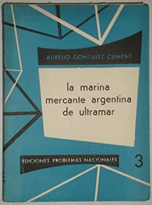 La marina mercante argentina de ultramar: Gonzalez Climent, Aurelio