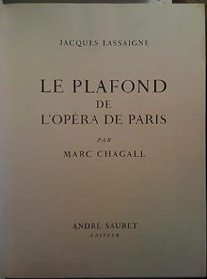 Le plafond de L'opéra de Paris par: Lassaigne, Jacques