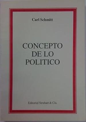 Concepto de lo político: Schmitt, Carl