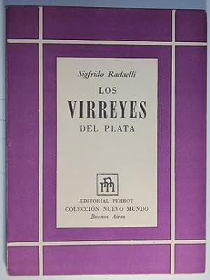 Virreyes del Río del Plata, Los: Radaelli, Sigfrido