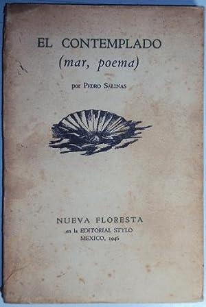 El contemplado (mar, poema): Salinas, Pedro