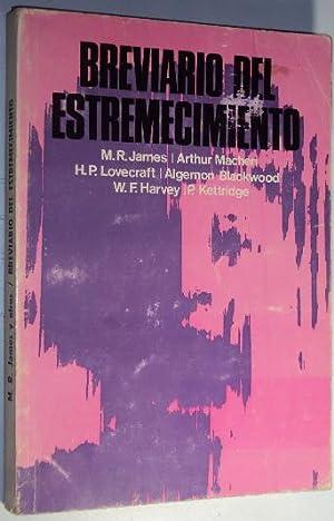 Breviario del estremecimiento: James, M.R.; Machen, Arthur; Lovecraft, H.P; Blackwood, Algernon; ...