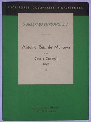 Antonio Ruiz de Montoya y su Carta a Comental (1645): Furlong, Guillermo (S.J.)