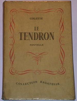 Le Tendron (nouvelle): Colette