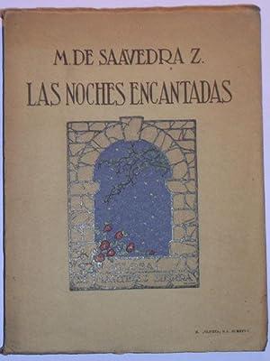Las Noches Encantadas: Saavedra Z., M.de
