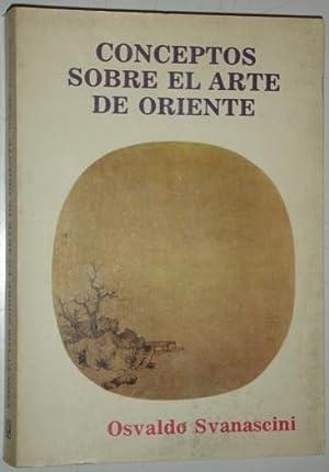 Conceptos sobre el arte de oriente: Svanascini, Osvaldo