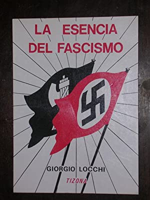 La esencia del Fascismo: Locchi, Giorgio