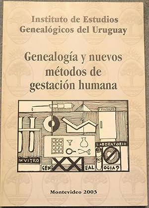 Genealogía y nuevos métodos de gestación humana: Revista del Instituto