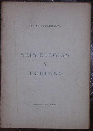 Seis elegias y un himno: Carranza, Eduardo