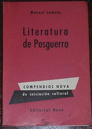 Literatura de posguerra: Lamana, Manuel