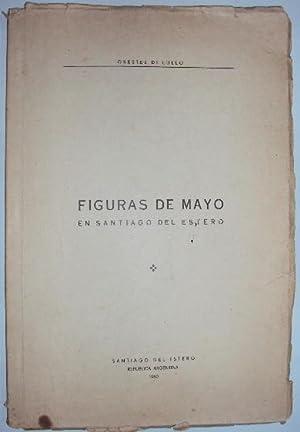 Figuras de Mayo en Santiago del Estero: Di Lullo, Oreste