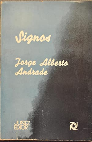 Signos: Jorge Alberto Andrade