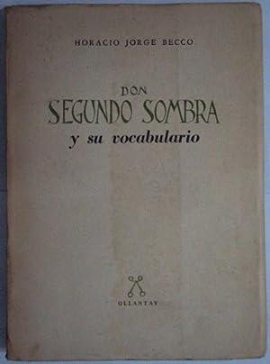 Don Segundo Sombra y su vocabulario: Becco, Horacio Jorge