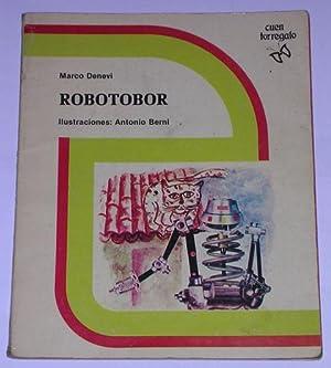 Robotobor: Denevi, Marco