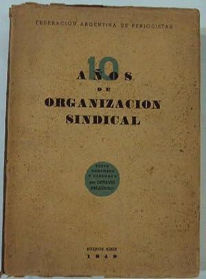 10 años de organizacion sindical: Palazzolo, Octavio