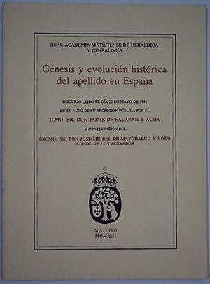 Genesis y evolucion historica del apellido en España: de Salazar y Acha, Jaime & de ...