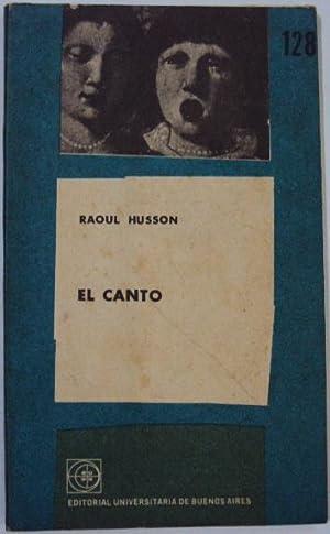 El canto: Husson, Raoul