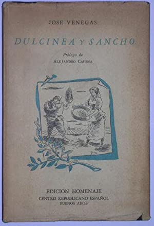 Dulcinea y Sancho: Venegas, Jose