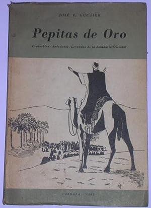 Pepitas de Oro. Proverbios - Anecdotas -: Guraieb, Jose E.
