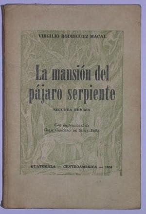 La mansion del pajaro serpiente: Rodriguez Macal, Virgilio