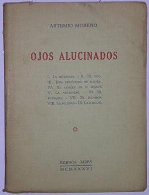 Ojos alucinados: Moreno, Artemio