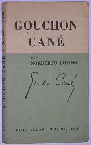 Gouchon Cane: Folino, Norberto
