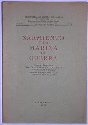 Sarmiento y la Marina de Guerra: Ratto, H., Craviotto,