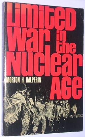 Limited war in the nuclear age: Halperin, Morton H.