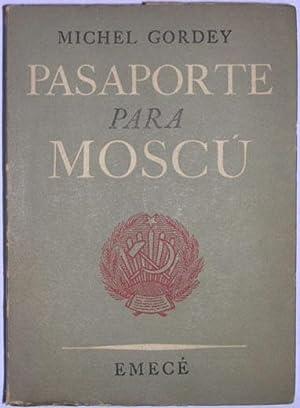 Pasaporte para Moscu: Gordey, Michel