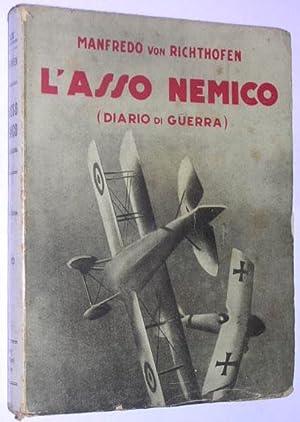 L´asso nemico (Diario di guerra): Von Richthofen, Manfredo