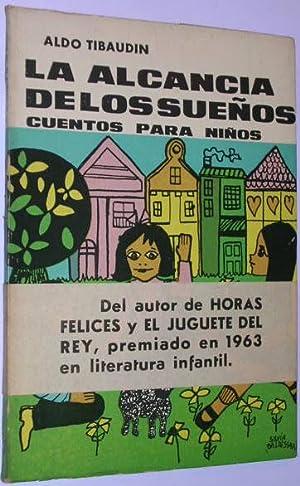 La alcancia de los sueños. Cuentos para niños: Tibaudin, Aldo