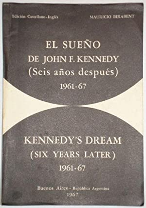 El sueño de John F. Kennedy (seis: Birabent, Mauricio