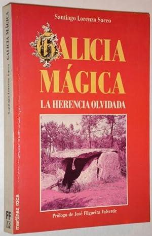 Galicia magica. La herencia olvidada: Sacco, Santiago Lorenzo