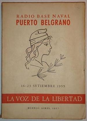 Radio Base Naval Puerto Belgrano. La voz de la libertad